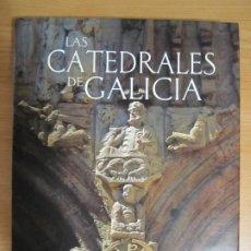 Libros de segunda mano: LIBRO LAS CATEDRALES DE GALICIA XUNTA DE GALICIA GALICIA CAMIÑOS DE CONCORDIA. Lote 197035316