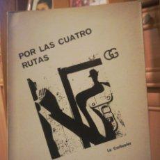 Libros de segunda mano: POR LAS CUATRO RUTAS LE CORBUSIER ARQUITECTURA Y CULTURA 1972. Lote 198053918