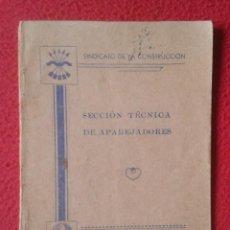 Libros de segunda mano: TARIFA DE HONORARIOS LIBRITO GUÍA SINDICATO DE LA CONSTRUCCIÓN SECCIÓN TÉCNICA APAREJADORES FALANGE?. Lote 198181055