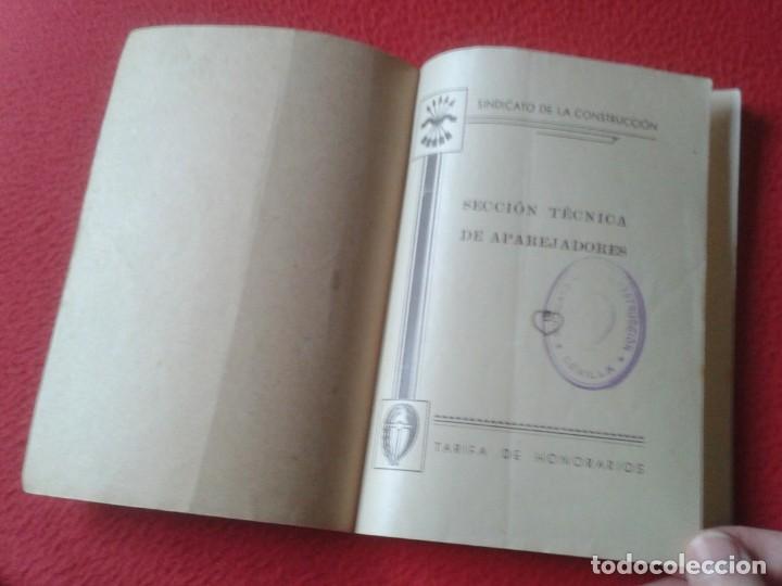 Libros de segunda mano: TARIFA DE HONORARIOS LIBRITO GUÍA SINDICATO DE LA CONSTRUCCIÓN SECCIÓN TÉCNICA APAREJADORES FALANGE? - Foto 3 - 198181055