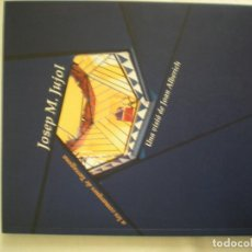 Libros de segunda mano: JOSEP M. JUJOL A LES COMARQUES DE TARRAGONA. Lote 198473240