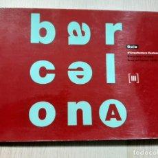 Libros de segunda mano: QUADERNS 188-189, GUIA D´ARQUITECTURA CONTEMPORANEA, BARCELONA I LA SEVA AREA TERRITORIAL, 1928-1990. Lote 198793390