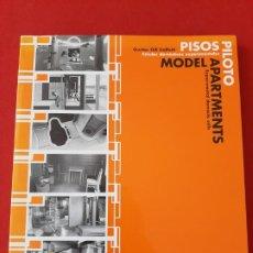 Libros de segunda mano: MODERN APARTMENTS-PISOS PILOTO, GUSTAU GILI GALFETTI, GUSTAVO GILI. Lote 199208531