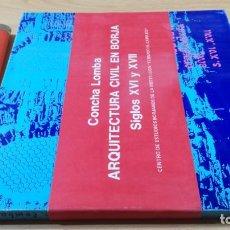 Libros de segunda mano: ARQUITECTURA CIVIL EN BORJA - SIGLOS XVI Y XVII - CONCHA LOMBA - ZARAGOZA ARAGONGRAVOL16. Lote 199676840