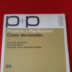 Libros de segunda mano: PROYECTO Y PLANIFICACIÓN Nº 06: CASAS ATERRAZADAS, GUSTAVO GILI, 1982, ARQUITECTURA. Lote 200166185
