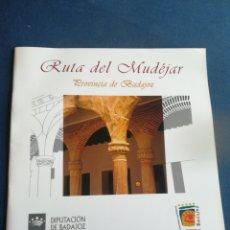 Libros de segunda mano: RUTA MUDÉJAR PROVINCIA DE BADAJOZ. Lote 202254315