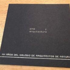 Libros de segunda mano: ARTE Y ARQUITECTURA - 2001 - XX AÑOS DEL COLEGIO DE ARQUITECTOS DE ASTURIAS. Lote 202655566