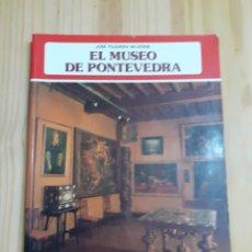 Libros de segunda mano: LIBRO, EL MUSEO DE PONTEVEDRA, EDITORIAL EVEREST,AÑO 87. Lote 203196821