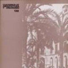 Libros de segunda mano: CUADERNOS - QUADERNS D ' ARQUITECTURA Nº 138 AÑO 1980 BARCELONA INDUSTRIAL MODERNISTA. Lote 203223200