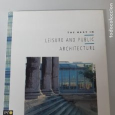 Libros de segunda mano: THE BEST IN LEISURE AND PUBLIC ARCHITECTURE, ALAN PHILLIPS, ARCHITECTURE, ROTOVISION, 1993. Lote 203247177