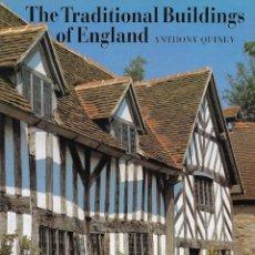 Libros de segunda mano: THE TRADITIONAL BUILDINGS OF ENGLAND. EDIFICIOS TRADICIONALES EN INGLATERRA. ARQUITECTURA VERNACUL. Lote 203826666