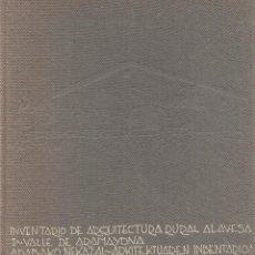 Libros de segunda mano: INVENTARIO DE ARQUITECTURA RURAL ALAVESA I-VALLE DE ARAMAYONA. ARQUITECTURA. PAÍS VASCO. LIBRO VASCO. Lote 204403132