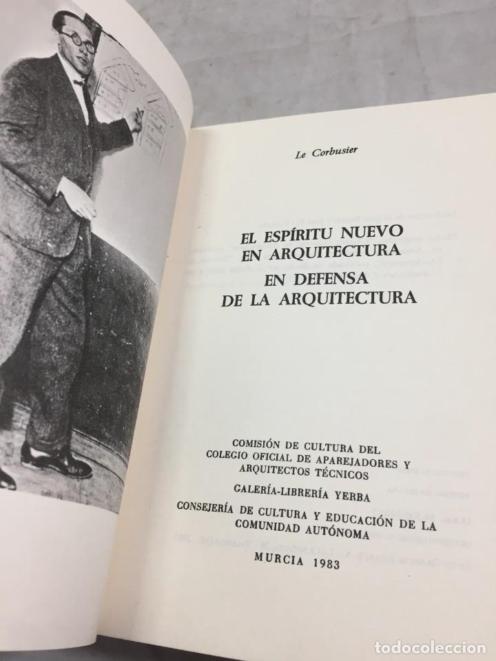 EL ESPÍRITU NUEVO EN ARQUITECTURA.EN DEFENSA DE LA ARQUITECTURA. LE CORBUSIER. ARQUITECTURA 7 1983 (Libros de Segunda Mano - Bellas artes, ocio y coleccionismo - Arquitectura)