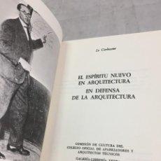 Libros de segunda mano: EL ESPÍRITU NUEVO EN ARQUITECTURA.EN DEFENSA DE LA ARQUITECTURA. LE CORBUSIER. ARQUITECTURA 7 1983. Lote 205354620