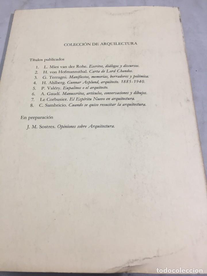 Libros de segunda mano: EL ESPÍRITU NUEVO EN ARQUITECTURA.EN DEFENSA DE LA ARQUITECTURA. LE CORBUSIER. ARQUITECTURA 7 1983 - Foto 8 - 205354620