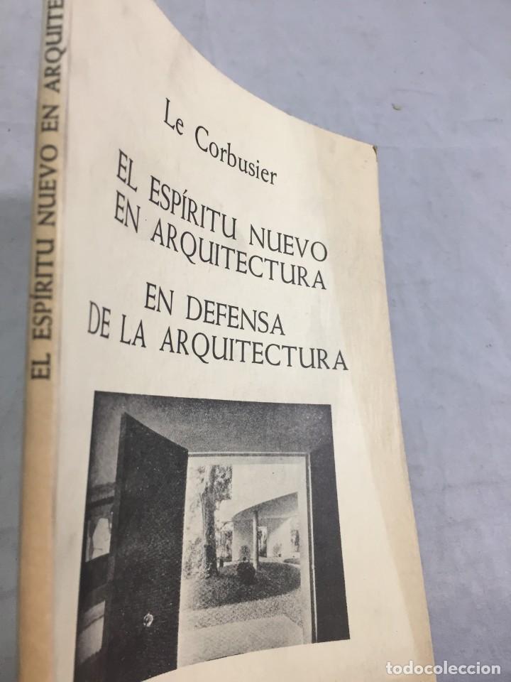 Libros de segunda mano: EL ESPÍRITU NUEVO EN ARQUITECTURA.EN DEFENSA DE LA ARQUITECTURA. LE CORBUSIER. ARQUITECTURA 7 1983 - Foto 10 - 205354620