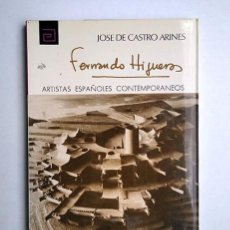 Libros de segunda mano: FERNANDO HIGUERAS · JOSÉ DE CASTRO ARINES. COLECCIÓN 'ARTISTAS ESPAÑOLES CONTEMPORÁNEOS'. Nº 28. Lote 205606282
