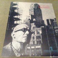 Libros de segunda mano: LE CORBUSIER RASCACIELOS. IÑAKI ABALOS. 1987.. Lote 205836692