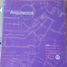 Libros de segunda mano: REVISTA ARQUITECTOS CONSEJO SUPERIOR DE LOS COLEGIOS DE ARQUITECTOS 111. Lote 206187422