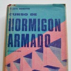 Libros de segunda mano: DRESTE MORETTO. CURSO DE HORMIGÓN ARMADO. EDITORIAL EL ATENEO. 2ª EDICIÓN. BUENOS AIRES. 1970. Lote 206263725