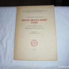Libros de segunda mano: ARQUITECTURA Y ARQUITECTOS DEL RENACIMIENTO EN ASTURIAS.ENRIQUEZ RODRIGUEZ BUSTELO.OVIEDO 1951. Lote 206273821
