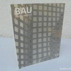 Libros de segunda mano: BAU. REVISTA DE ARQUITECTURA. 5/6. 1989. GRAFICAS ANDRES MARTIN. VER FOTOGRAFIAS ADJUNTAS. Lote 206385187