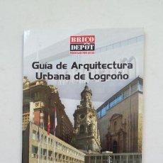 Libros de segunda mano: GUIA DE ARQUITECTURA URBANA DE LOGROÑO. MARIA TERESA ALVAREZ CLAVIJO. TDK181. Lote 206469770