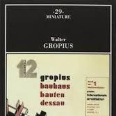 Libros de segunda mano: WALTER GROPIUS - LA NUOVA ARCHITETTURA E IL BAUHAUS (ITALIANO). Lote 206529782