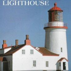 Libros de segunda mano: THE LIGHTHOUSE. EL FARO. FAROS DE LA COSTA ATLÁNTICA DE CANADÁ Y ESTADOS UNIDOS. FAROS.. Lote 206587840