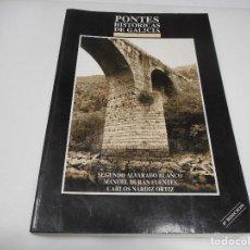 Libros de segunda mano: PONTES HISTÓRICAS DE GALICIA ( EN GALLEGO) Q830W. Lote 206906331