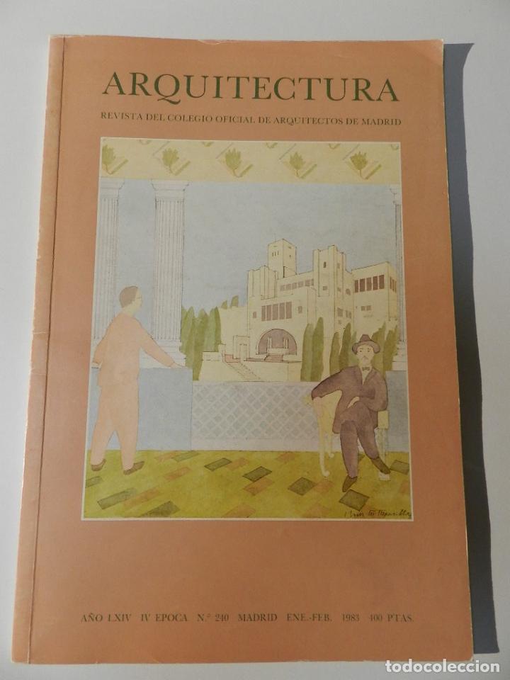 ARQUITECTURA COAM N 240 1983 REVISTA DEL COLEGIO OFICIAL ARQUITECTOS DE MADRID TEODORO DE ANASAGASTI (Libros de Segunda Mano - Bellas artes, ocio y coleccionismo - Arquitectura)