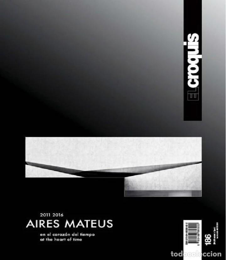 EL CROQUIS Nº 186 - AIRES MATEUS 2011 2016 - AGOTADO EN EDITORIAL . REVISTA ARQUITECTURA PORTUGAL (Libros de Segunda Mano - Bellas artes, ocio y coleccionismo - Arquitectura)