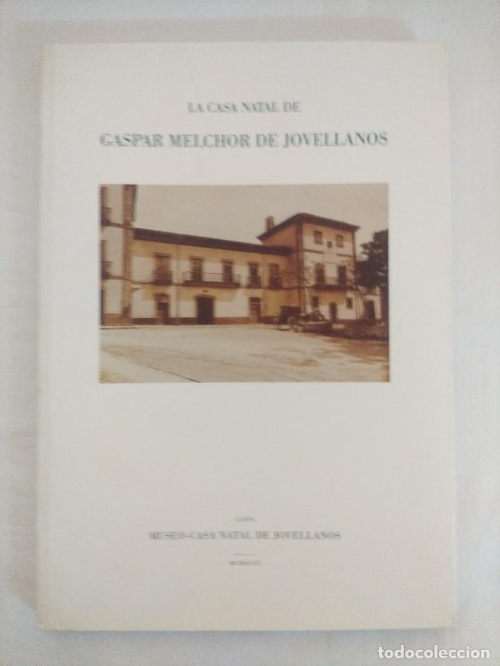 LIBRO/LA CASA NATAL DE MELCHOR DE JOVELLANOS. (Libros de Segunda Mano - Bellas artes, ocio y coleccionismo - Arquitectura)