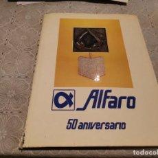 Libros de segunda mano: EMPRESA ALFARO 50 ANIVERSARIO HISTORIA DESDE LOS PRINCIPIOS ÚNICO EN TC!!!. Lote 207036021