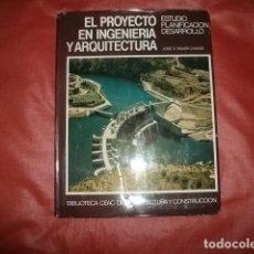 Libros de segunda mano: EL PROYECTO EN INGENIERÍA Y ARQUITECTURA - JOSÉ S. PIQUER CHANZÁ. Lote 207132101