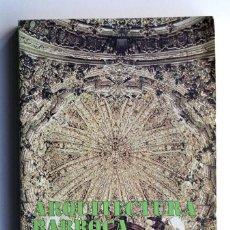 Libros de segunda mano: ARQUITECTURA BARROCA CORDOBESA. JESÚS RIVAS CARMONA. ANÁLISIS TIPOLÓGICO. Lote 207206692