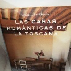 Libros de segunda mano: LAS CASAS ROMÁNTICAS DE LA TOSCANA. Lote 207209930