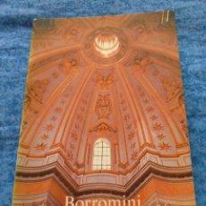 Libros de segunda mano: LIBRO BORROMINI DE ANTHONY BLUNT ALIANZA EDITORIAL 1982 ARQUITECTO ITALIANO ESCULTURA ROMANA BARROCO. Lote 207948285