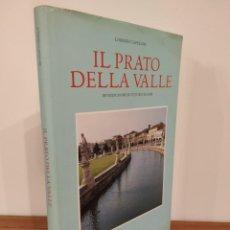 Libros de segunda mano: IL PRATO DELLA VALLE LORENZO CAPELLINI. Lote 208022156