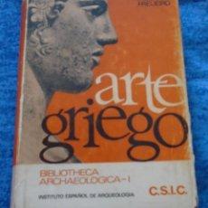 Libros de segunda mano: LIBRO ARTE GRIEGO DE A. BLANCO FREIJEIRO 1982 INSTITUTO ESPAÑOL DE ARQUEOLOGIA C.S.I.C. TAPA DURA. Lote 208078982