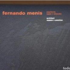 Libros de segunda mano: FERNANDO MENIS ARQUITECTO RAZÓN + EMOCION. Lote 208201358