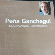 Libros de segunda mano: LUIS PEÑA GANCHEGUI .CONVERSACIONES. Lote 208341347