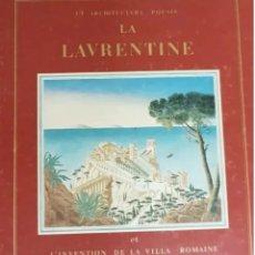 Libros de segunda mano: LA LAVRENTINE ET LA INVENCIÓN DE LA VILLA ROMANA. Lote 208763095