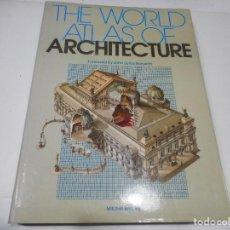 Libros de segunda mano: VV.AA THE WORLD ATLAS OF ARCHITECTURE ( INGLÉS) Q1467A. Lote 209750943