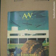 Libros de segunda mano: LE CORBUSIER (I). A V MONOGRAFÍAS DE ARQUITECTURA Y VIVIENDA Nº 9 1987. A&V ARQUITECTURA VIVA. Lote 210177090