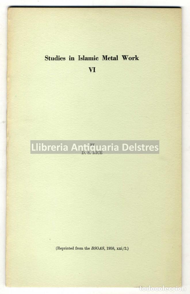 RICE, DAVID STORN. STUDIES IN ISLAMIC METAL WORK VI. [PLATES I-XVI]. (Libros de Segunda Mano - Bellas artes, ocio y coleccionismo - Arquitectura)