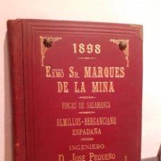 Libros de segunda mano: EXMO. SR. MARQUES DE LA MINA-FINCAS DE SALAMANCA. Lote 210207666