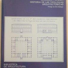 Libros de segunda mano: PEVSNER, NIKOLAUS - PR. ORIOL BOHIGAS - HISTORIA DE LAS TIPOLOGÍAS ARQUITECTÓNICAS - BARCELONA 1979. Lote 212058272