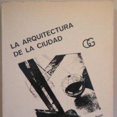 Libros de segunda mano: ROSSI, A. - LA ARQUITECTURA DE LA CIUDAD - BARCELONA 1971 - ILUSTRADO. Lote 212378760