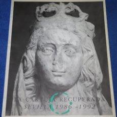 Libros de segunda mano: LA CARTUJA RECUPERADA - SEVILLA 1986 1992 - JUNTA DE ANDALUCÍA (1992). Lote 212907795
